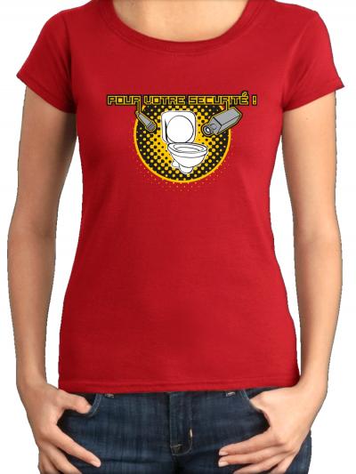 """T-shirt femme """"Pour votre secu"""""""
