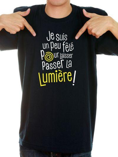 """T-shirt homme """"Je suis un peu fele..."""""""