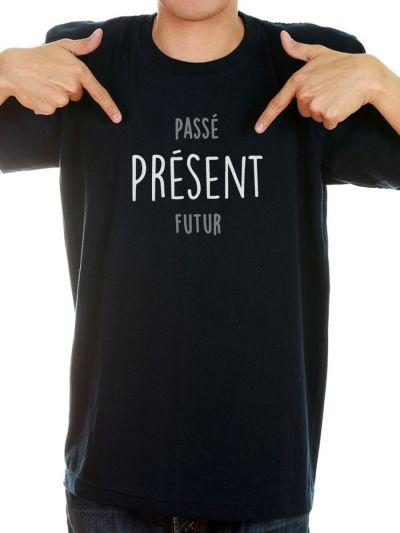 """T-shirt homme """"passé PRESENT futur"""""""