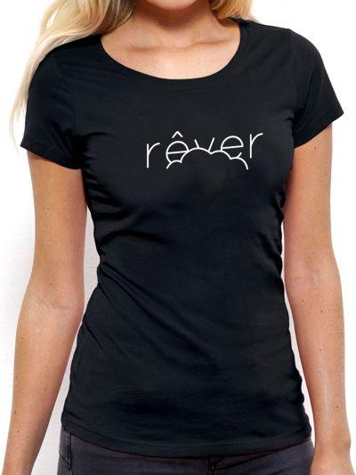 """T-shirt femme """"Rever"""""""