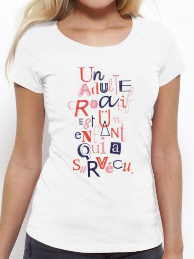 """T-shirt femme """"Un adulte créatif...."""""""