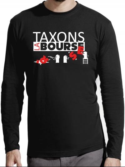 """T-shirt manches longues homme """"Taxons la bourse"""""""