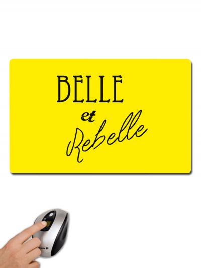"""Tapis de souris """"Belle et rebelle"""""""