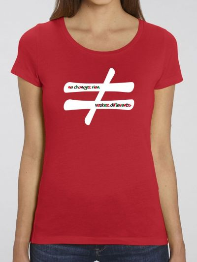 "T-shirt femme ""Ne changez rien"""