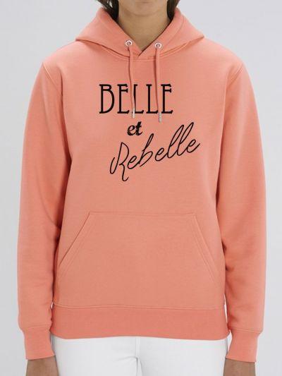 "Sweat femme ""Belle et rebelle"""